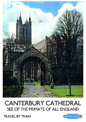 VINTAGE RAILWAY POSTER CANTERBURY Cathedral Travel Tourism ART PRINT A3 A4