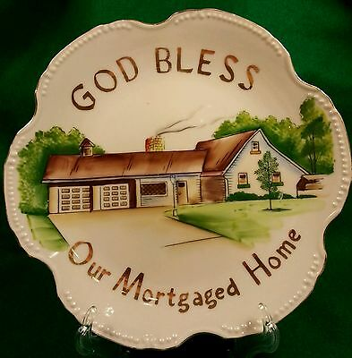 KELVIN China plate GOD BLESS Our Mortgaged Home Hand Painted House Warming Gift