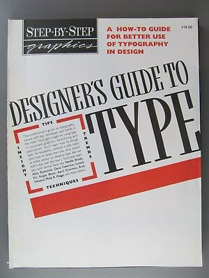 Step-by-Step Graphics, Designer's Guide to Type, Vol. 6, No. 2, 1990