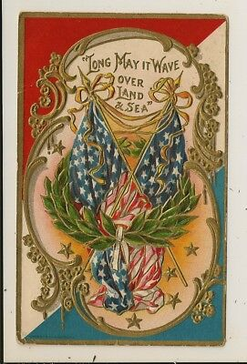 Fourth / 4th of July - Long May It Wave - Embossed - Civil War - Series 385