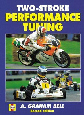 Two-Stroke Performance Tuning by A. Graham Bell 9781859606193 (Hardback, 1999)