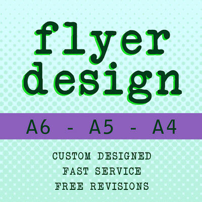 FLYER / LEAFLET DESIGN - FAST SERVICE - Double Sided A4 A5 A6