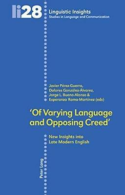 'Of Varying Language and Opposing Creed': New Insights into Late Modern...