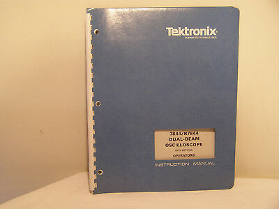 Tektronix Dual-Beam Oscilloscope 7844/R7844 Operators Instruction Manual