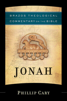 Jonah (Brazos Theological Commentary on the Bible) .. U