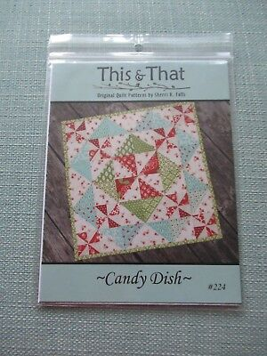 Candy Dish Quilt Pattern By Sherri K Falls From This That 224