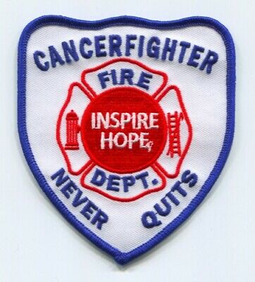 Inspire Hope Fire Department Cancerfighter Never Quits Patch No State Affiliatio