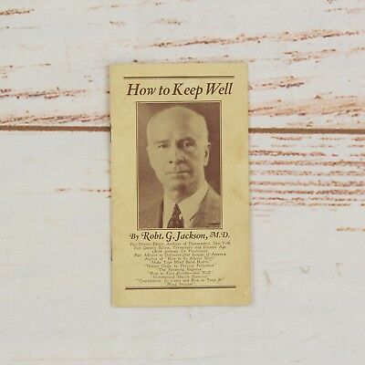 Vintage 1920's How to Keep Well By Robt. G. Jackson Body Fitness Doctor
