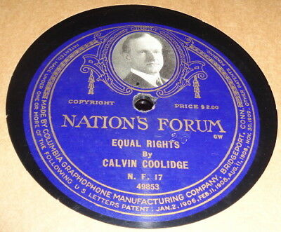 78rpm Nation's Forum 17 CALVIN COOLIDGE Equal Rights 1920