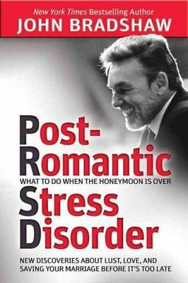 Post-Romantic Stress Disorder What to Do When the Honeymoon is ... 9780757318139
