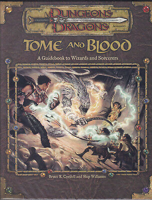 Dungeons & Dragons: Tome and Blood. A Guidebook to Wizards and Sorcerers