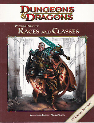 Dungeons & Dragons: Wizards Presents Races and Classes. 4th Edition Preview