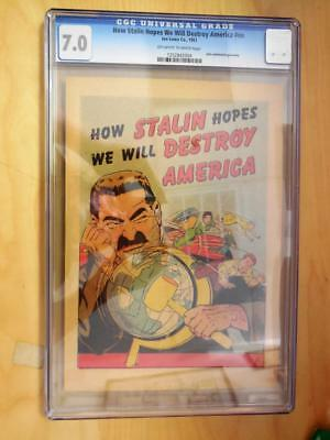 How Stalin Hopes We Will Destroy America   :  CGC  7.0 :  Anti-Communist Comic