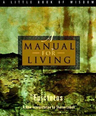 A Manual for Living by Epictetus 9780062511119 (Paperback, 1994)