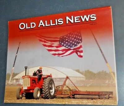 Old Allis News Magazine Fall 2017 Allis-Chalmers D21 Packer Field Demonstration