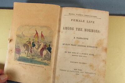 Vintage 1860 FEMALE LIFE AMONG THE MORMONS hb Book by the Wife of a Mormon Elder