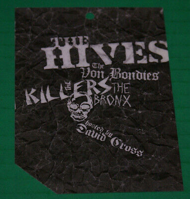 The Hives The Von Bondies The Killers The Bronx  David Cross Spin Mag Tour Pass
