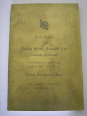 1949 Golden Anniversary Issue Texas Society Of The National Daughters American R