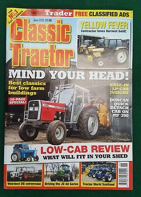 Classic Tractor June 2018. Mind Your Head Best Classics for Low Farm Buildings