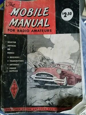 The Mobile Manual for Radio Amateurs 1955 First Edition