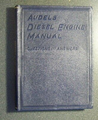 Audel's Diesel Engine Manual Theory Operation Maintenance 1936  Hc Book Diagrams