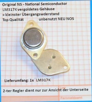 NEU NOS GOLD Regler LM 317K STEEL Stahlgehäuse + Orig. National Semiconductor