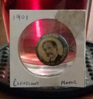 Rare 1901 William J. Akers  Political Cleveland Mayor Campaign Pin