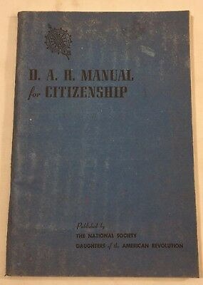 Vtg 1954 D.A.R. MANUAL FOR CITIZENSHIP Daughters of the American Revolution 2047