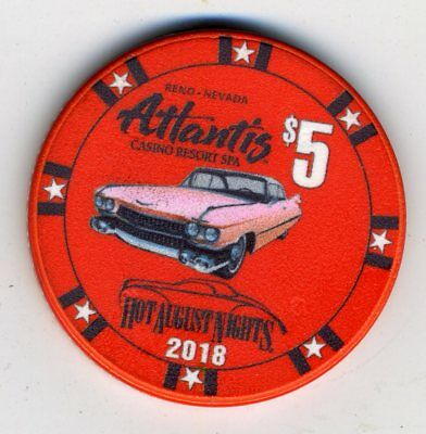 NEW RELEASE - Atlantis Reno $5 2018 Hot August Nights chip, only 1,000 made