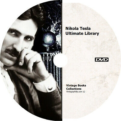 ULTIMATE NIKOLA TESLA COLLECTION * 300+ BOOKS PATENTS ARTICLES VIDEOS on DVD *