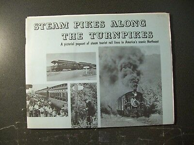 Steam Pikes Along The Turnpikes - Steam Tourist Lines In Ne America - Sc