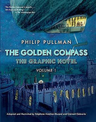 The Golden Compass Graphic Novel, Volume 1 (His Dark Materials (Hardcover)), Mel