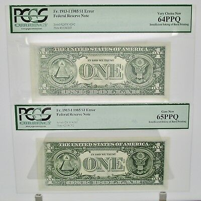 1985 $1 Bill Federal Notes PCGS Insufficient Ink 2 Consecutive Serial #'s ERROR