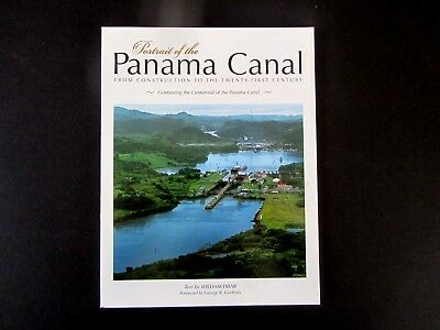 "Panama Canal ""Portrait of the Panama Canal, 1999 Centenial 80 pgs, soft cover, F"