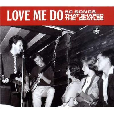 Love Me Do: 50 Songs That Shaped The Beatles Various Audio CD