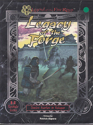 Legend of the Five Rings: Legacy of the Forge. Timeless Warfare in Rokugan