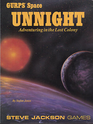 Dr. Stefan Jones: GURPS: Unnight. Adventuring in the Lost Colony, Steve Jackson