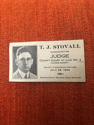 1924 TJ Stovall Harris County Texas Democratic Judge Candidate Card