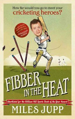 Fibber in the Heat by Miles Jupp 9780091943134 (Paperback, 2013)