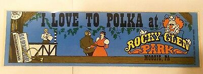 "ROCKY GLEN/GHOST TOWN Amusement Park Moosic Pa ""I LOVE TO POLKA"" Bumper Sticker"