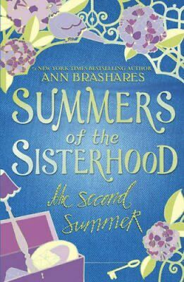Summers of the Sisterhood: The Second Summer by Ann Brashares 9780552550505