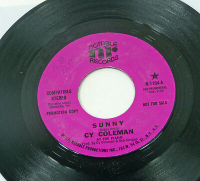 """Cy Coleman """" Sunny """" (Bobby Hebb) M- 1970 funky MOD Lounge PROMO 7"""" 45 Notable"""