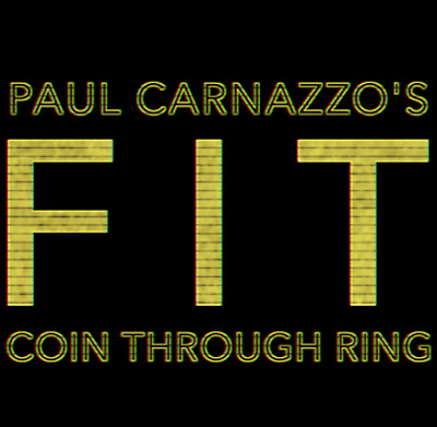 **PRE-SALE** FIT (Gimmicks and Online Instructions) by Paul Carnazzo *PRE-SALE*