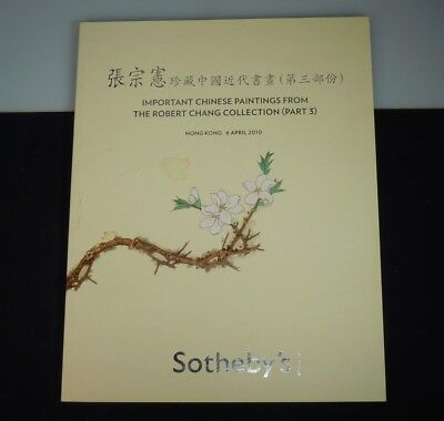 Sotheby's Important Chinese Paintings Robert Chang Collection, Auction Catalog