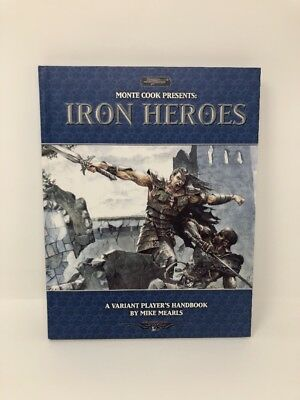Sword And Sorcery Monte Cook Presents Iron Heroes Book