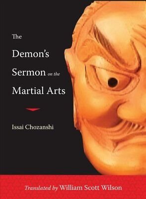 The Demon's Sermon on the Martial Arts by Issai Chozanshi 9781590309896