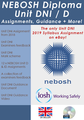 NEBOSH Diploma Unit DNI / D / ID study pack! 13 Assignments + guidance + more!