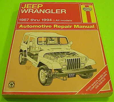Jeep Wrangler 1987 Thru 1994 All Models Automotive Repair Manual Haynes ( 1777 )
