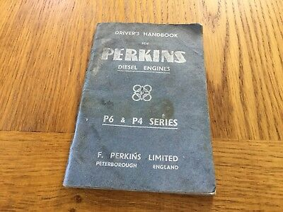 Perkins Vintage Drivers Handbook For P6 & P4 Series Diesel Engines