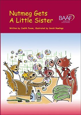 Nutmeg Gets a Little Sister by Judith Foxon 9781905664221 (Paperback, 2007)